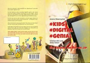 #Kids #digital #genial - Das Lexikon von App bis .zip