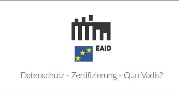 eaid-online-seminar-datenschutz-zertifizierung-quo-vadis