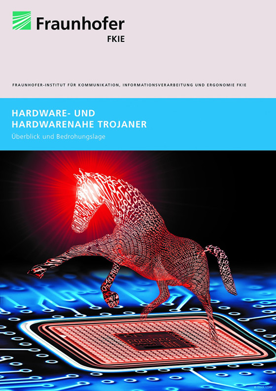 Fraunhofer FKI-Bericht: Hardware- und hardwarenahe Trojaner
