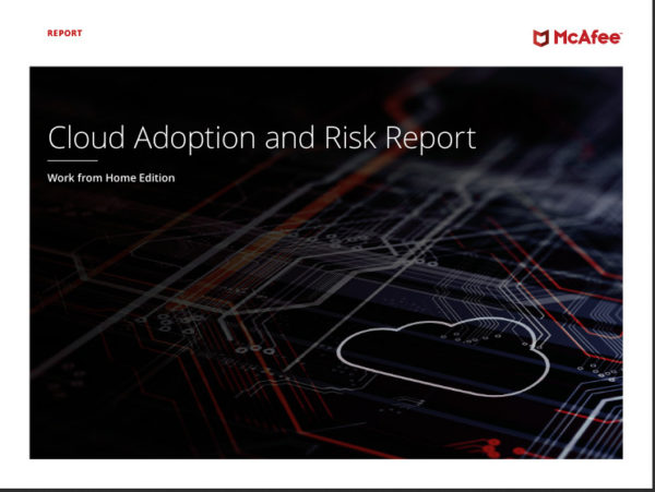 mcafee-cloud-adoption-and-risk-report-work-from-home-edition